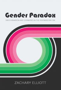The Gender Paradox - Zack Elliot